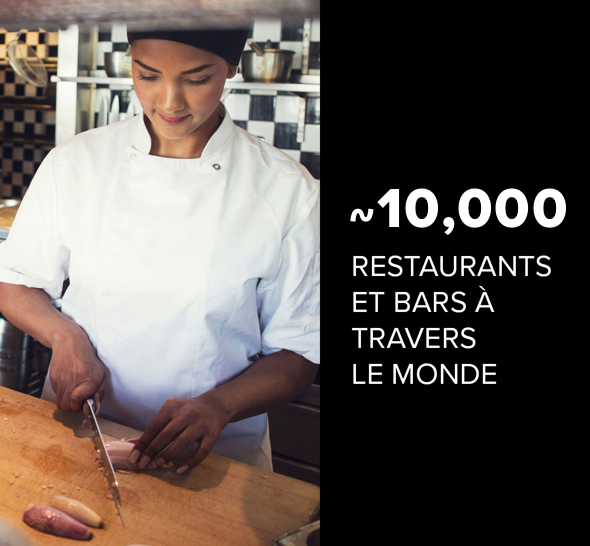 Approximately 10,000 restaurants and bars across the globe